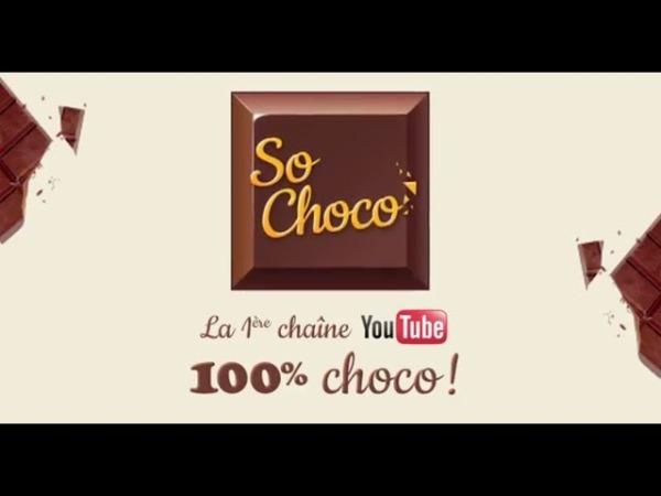 sochoco chaine youtube chocolat mondelez